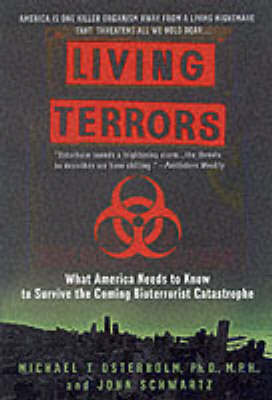 Living Terrors by Michael T. Osterholm