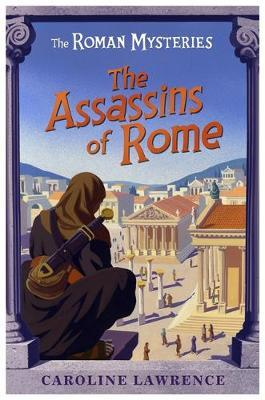 Assassins of Rome (Roman Mysteries #4) by Caroline Lawrence image
