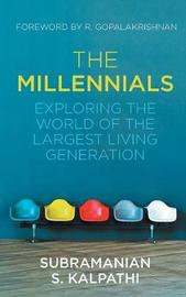 The Millennials by Subramanian S Kalpathi