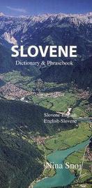 Slovene-English / English-Slovene Dictionary & Phrasebook by Nina Snoj image