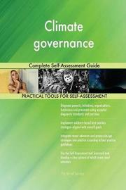 Climate Governance Complete Self-Assessment Guide by Gerardus Blokdyk image