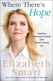 Where There's Hope by Elizabeth Smart