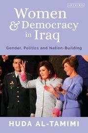 Women and Democracy in Iraq by Huda Al-Tamimi