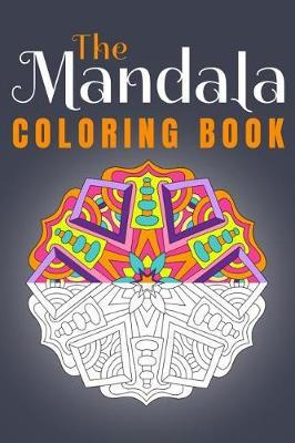 The Mandala Coloring Book by Pink Flamingo Publishing