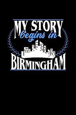 My Story Begins in Birmingham by Dennex Publishing