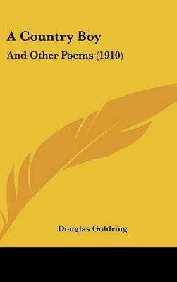 A Country Boy: And Other Poems (1910) by Douglas Goldring image