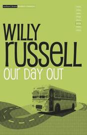 """""""Our Day Out"""" by Willy Russell"""