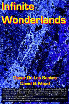 Infinite Wonderlands by Oscar De Los Santos