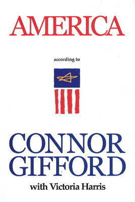America According to Connor Gifford by Connor Gifford