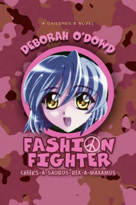 Fashion Fighter: Cheeks-A-Saurus-Rex-A-Maxamus by Deborah O'Dowd