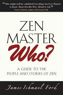 ZEN Master Who? by James Ford