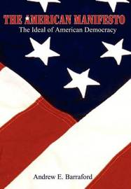 The American Manifesto by Andrew E. Barraford image