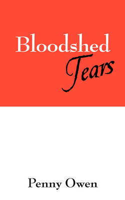 Bloodshed Tears by Penny Owen image