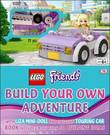 Lego Friends: Build Your Own Adventure (Book + Bricks) by DK
