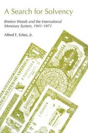 A Search for Solvency by Alfred E Eckes