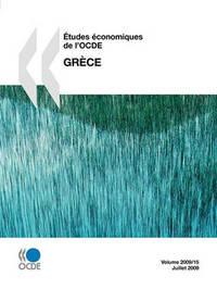 Etudes Economiques de L'Ocde: Grece 2009 by OECD Publishing