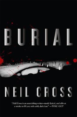 Burial by Neil Cross