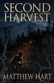 Second Harvest by Matthew Hart