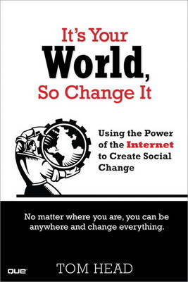 It's Your World, So Change It by Tom Head image