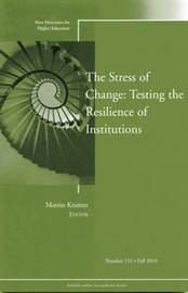 The Stress of Change: Testing the Resilience of Institutions by Higher Education (HE)