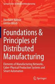 Foundations & Principles of Distributed Manufacturing by Hermann Kuhnle image