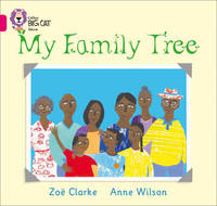 My Family Tree by Zoe Clarke