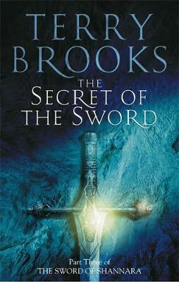 The Secret Of The Sword by Terry Brooks image