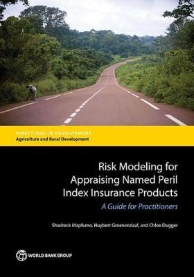 Risk modeling for appraising named peril index insurance products by Shadreck Mapfumo image