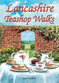 Lancashire Teashop Walks by Jean Patefield image