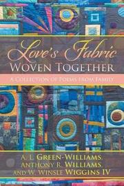 Love's Fabric Woven Together by A L Green-Williams Et Al image