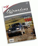 Spot X Offroading New Zealand: Over 150 4WD Trails by Bill Hohepa