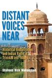 Distant Voices Near by Shaheed Nick Mohammed