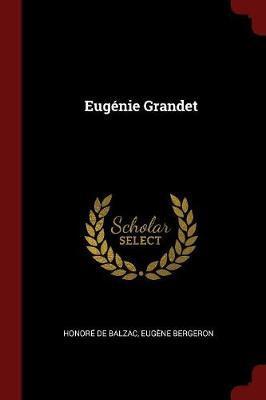 Eugenie Grandet by Honore de Balzac image
