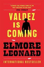 Valdez is Coming by Elmore Leonard image