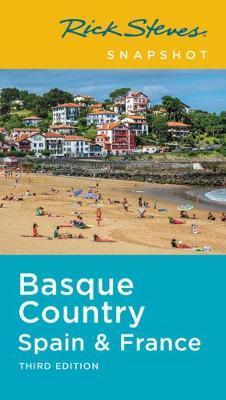 Rick Steves Snapshot Basque Country (Third Edition) by Rick Steves