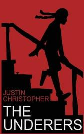 The Underers by Justin Christopher