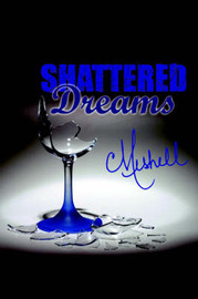 Shattered Dreams by Meshell image