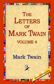 The Letters of Mark Twain Vol.4 by Mark Twain ) image