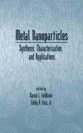 Metal Nanoparticles by Daniel L. Fedlheim