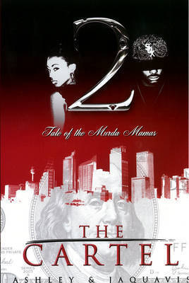 The Cartel 2 by JaQuavis Coleman