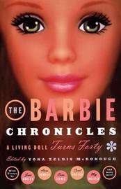 The Barbie Chronicles by Yona Zeldis McDonough image