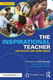 The Inspirational Teacher by Gary McGuey