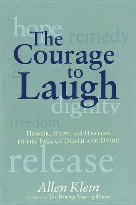 The Courage to Laugh by Allen Klein