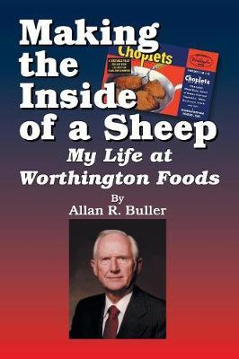 Making the Inside of a Sheep by Allan R Buller