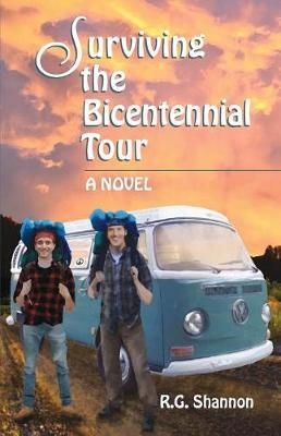 Surviving the Bicentennial Tour by R G Shannon