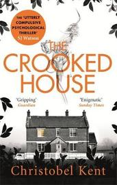 The Crooked House by Christobel Kent image