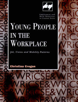 Young People in the Work Place by Christina Mary Cregan