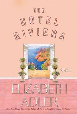 The Hotel Riviera by Elizabeth Adler image