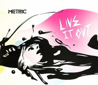 Live It Out by Metric image