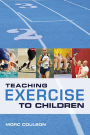 Teaching Exercise to Children by Morc Coulson image